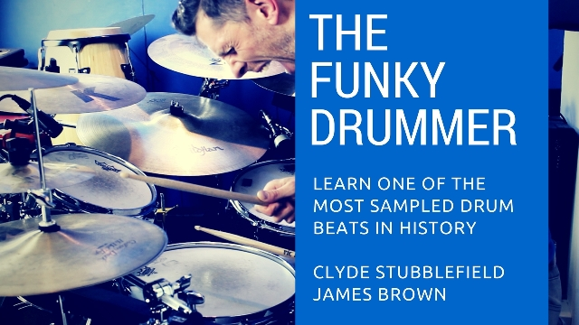 The Funky Drummer | Clyde Stubblefield | Total Drummer