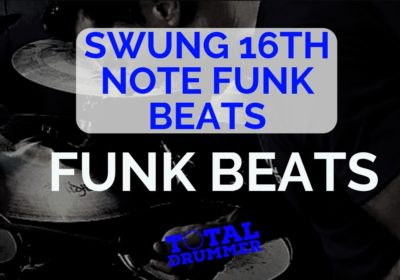 Swung 16ths Funk Beats